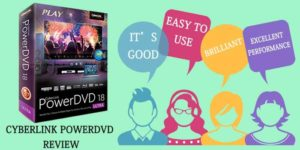 Cyberlink PowerDVD Review
