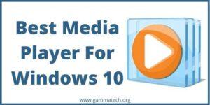 Best Media Player For Windows 10