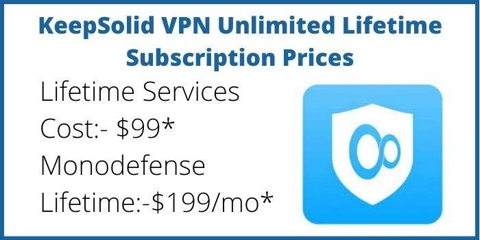 KeepSolid VPN Unlimited Lifetime Prices