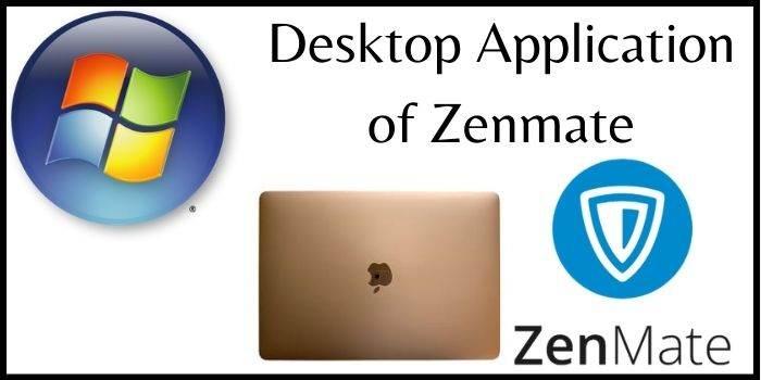 Zenmate Desktop