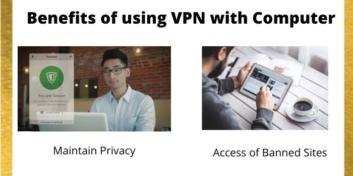 Benefits of using VPN with Computer