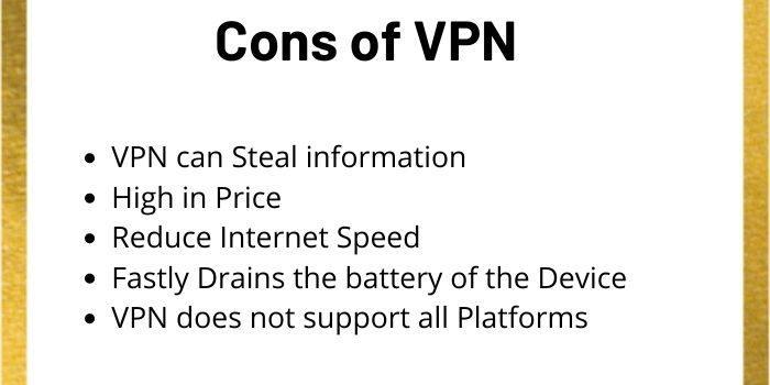 Cons of VPN