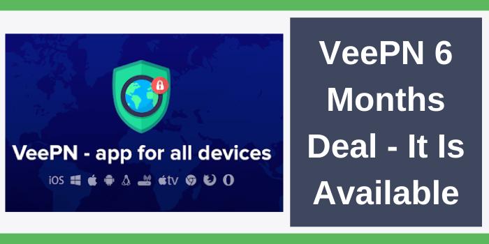 VeePN 6 Month Deal