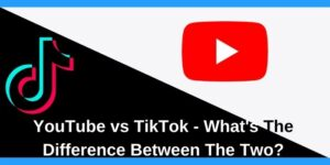 Difference between TikTok and YouTube