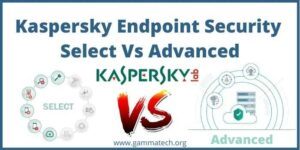 Kaspersky Endpoint Security Select Vs Advanced