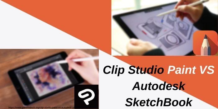 Clip Studio Paint VS Autodesk Sketchbook