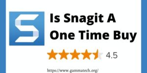 Is Snagit A One Time Purchase