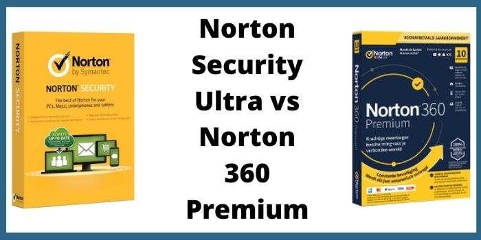 Norton Security Ultra vs Norton 360 Premium