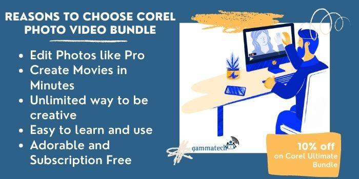 Reason To Choose Corel Photo Video Bundle
