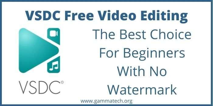 VSDC Free Video Editing Software