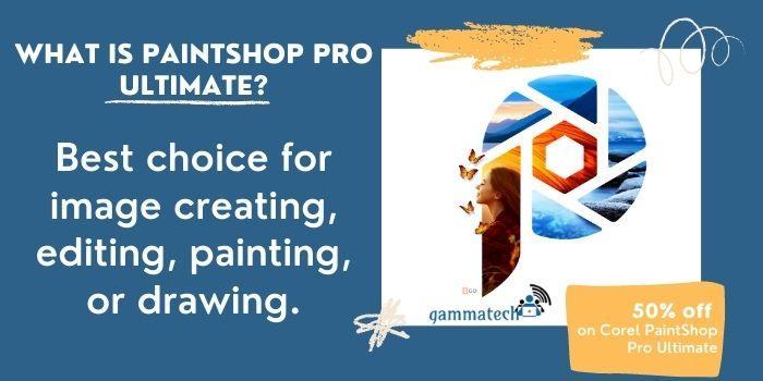 What is Paintshop Pro Ultimate