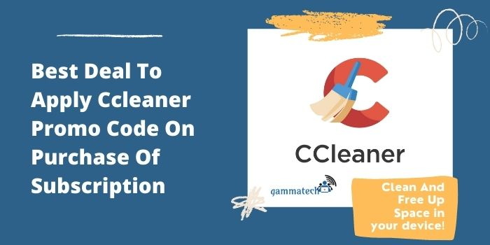 Best Deal To Apply Ccleaner Promo Code On Purchase Of Subscription