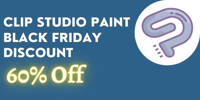 Clip STudio Paint Black Friday Discount