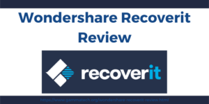 Wondershare Recoverit Review